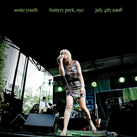 Sonic Youth Battery Park NYC: July 4th 2008 LP 0191401147217
