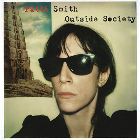 Patti Smith Outside Society 2LP 0889854384616 Worldwide