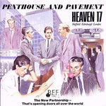 Heaven 17 Penthouse And Pavement LP 0602547941602 Worldwide