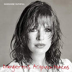 Marianne Faithfull Dangerous Acquaintances LP 0600753356647