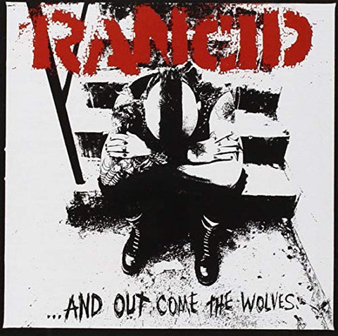 Rancid...And Out Come The Wolves (20th Anniversary Edition)