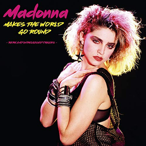 Madonna Makes The World Go Round: Rare And Unreleased Tracks
