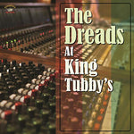 Various Artists The Dreads At King Tubby's LP 5060135762674