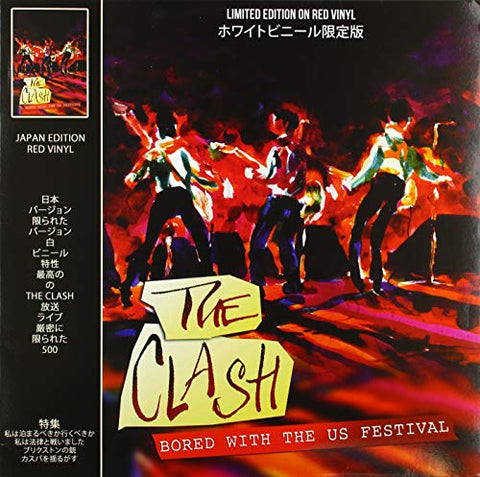 Clash Bored With The U.S. Festival (Red Vinyl) LP