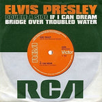 Elvis Presley If I Can Dream / Bridge Over Troubled Water [7