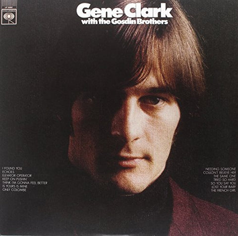 Gene Clark Gene Clark with the Gosdin Brothers LP