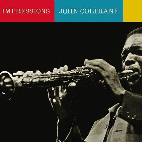 John Coltrane Impressions LP 0889397219093 Worldwide