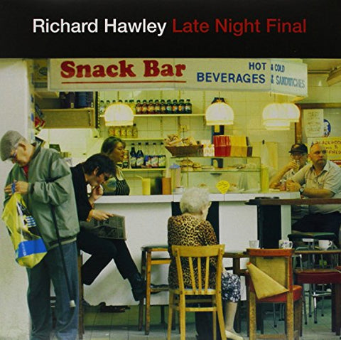 Richard Hawley Late Night Final LP 5033281010425 Worldwide