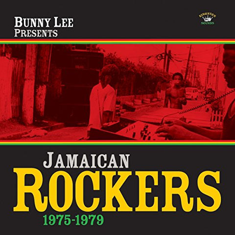 Bunny Lee Presents Jamaican Rockers 1975-1979 LP