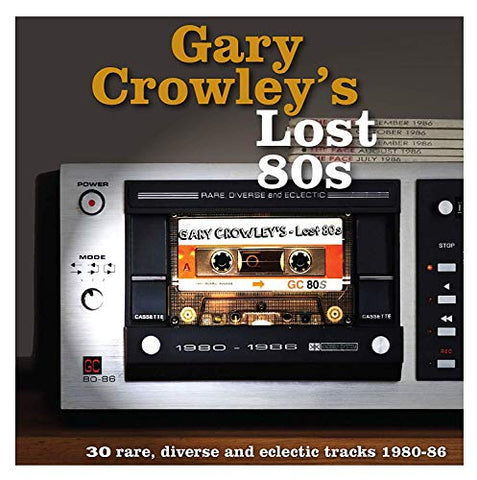 Various Artists Gary Crowley's Lost 80s 3LP 5014797898189