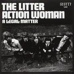 Litter Action Woman / A Legal Matter (BLUE VINYL) 7