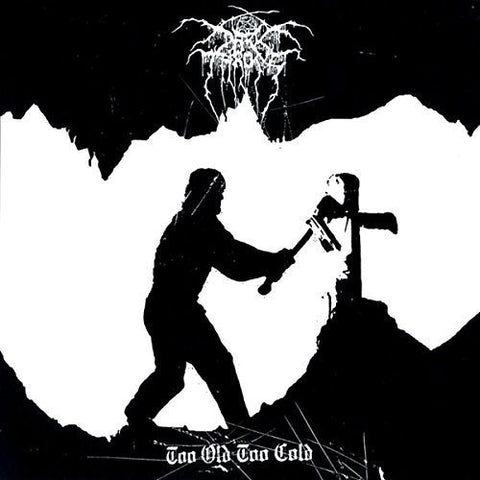 Darkthrone Too Old Too Cold [12 VINYL] LP 0801056754318