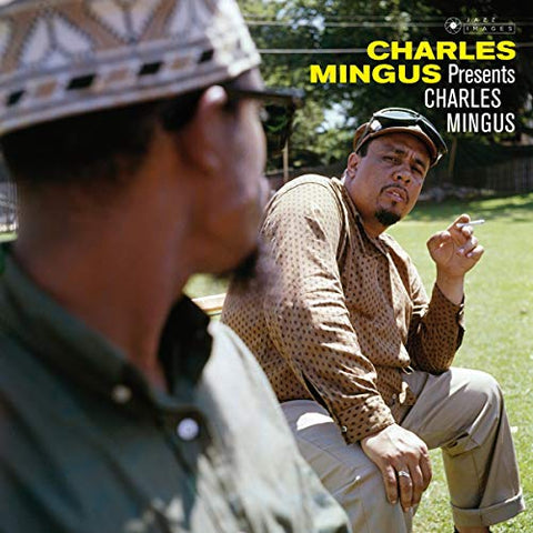 Charles Mingus Presents Charles Mingus (Photographs By