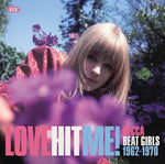 Various Artists Love Hit Me! Decca Beat Girls 1963-1970 LP