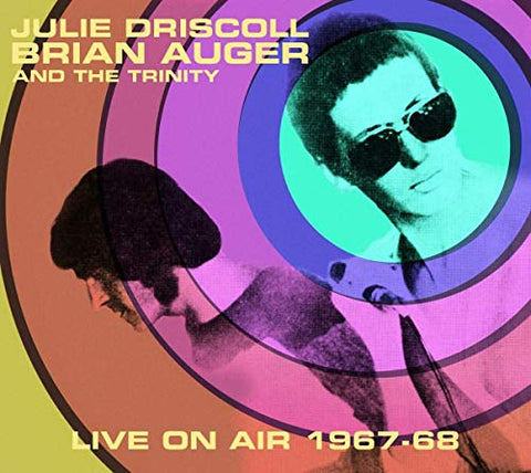Julie Driscoll Brian Auger And The Trinity Live On Air 1967