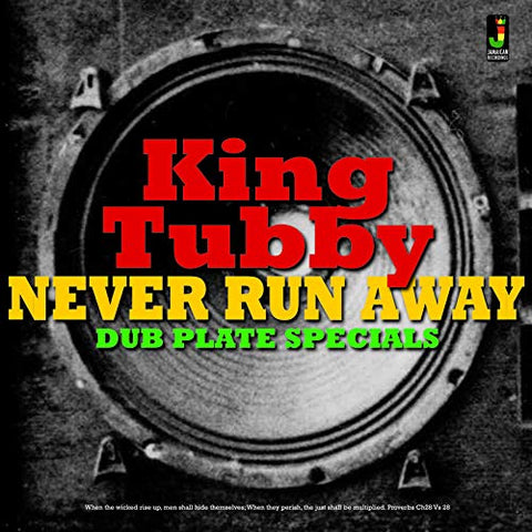 King Tubby Never Run Away Dub Plate Specials LP