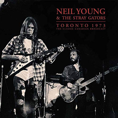 Neil Young & The Stray Gators Toronto 1973 2LP 0803343148565