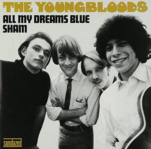 Youngbloods All My Dreams Blue/Sham [7 VINYL] 7