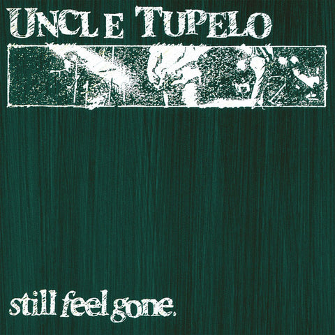 Still Feel Gone (Reissue)