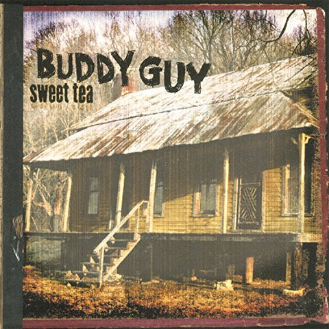 Buddy Guy Sweet Tea (Gatefold sleeve) [180 gm 2LP vinyl] 2LP