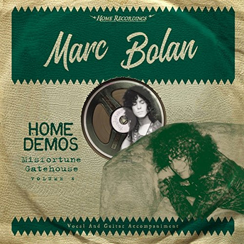 Marc Bolan Misfortune Gatehouse: Home Demos Volume 4 LP