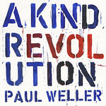 Paul Weller A Kind Revolution LP 0190295845261 Worldwide