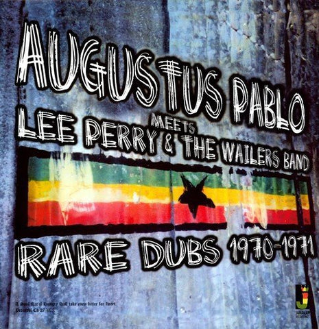 Augustus Pablo Meets Lee Perry and The Wailers Band - Rare