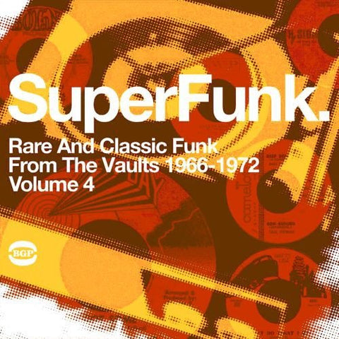 Various Artists Superfunk Vol.4: Rare and Classic Funk from