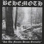 Behemoth And The Forests Dream Eternally - Clear Vinyl LP