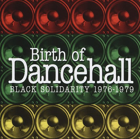 Various Birth of Dancehall - Black Solidarity 1976-1979 LP