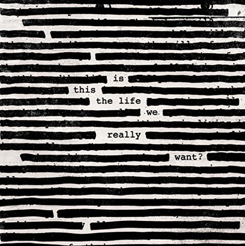 Roger Waters Is This The Life We Really Want? 2LP