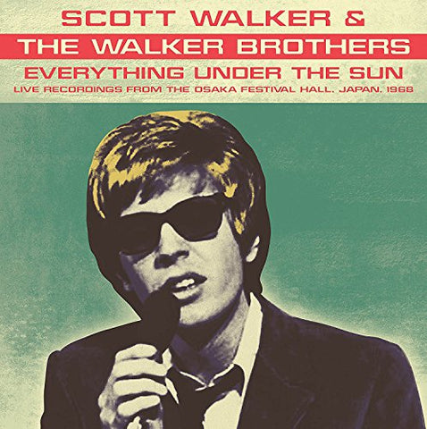Scott Walker & The Walker Brothers Everything Under The Sun: