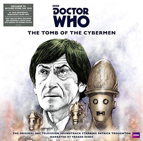 Doctor Who Doctor Who: The Tomb of the Cybermen (RSD 2018)
