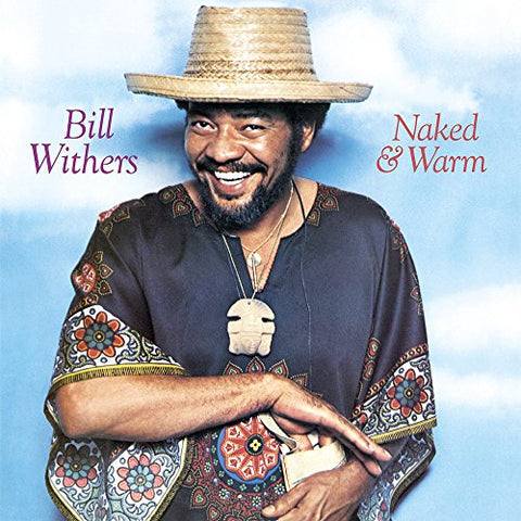 Bill Withers Naked and Warm [180 gm vinyl] LP 8719262003712