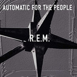 R.E.M. Automatic for the People LP 0888072029835 Worldwide