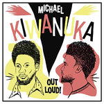 Michael Kiwanuka Out Loud! [12 VINYL] LP 0602567308867