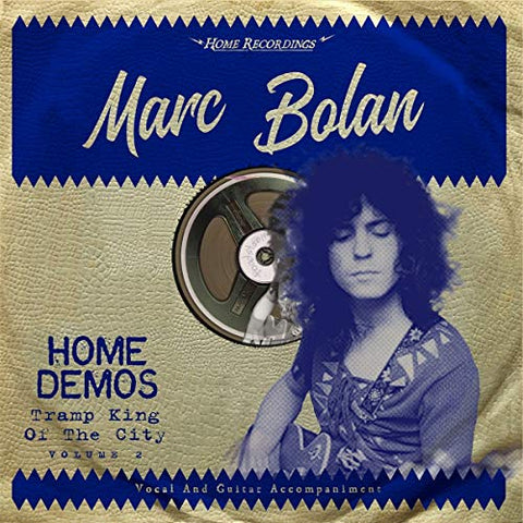 Marc Bolan Tramp King Of the City: Home Demos Volume 2 LP