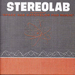 Stereolab The Groop Played Space Age Bachelor Pad Music LP