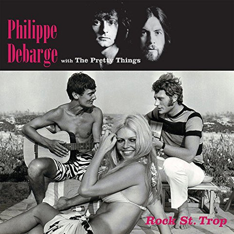 Philippe Debarge Feat The Pretty Things Rock St Trop LP
