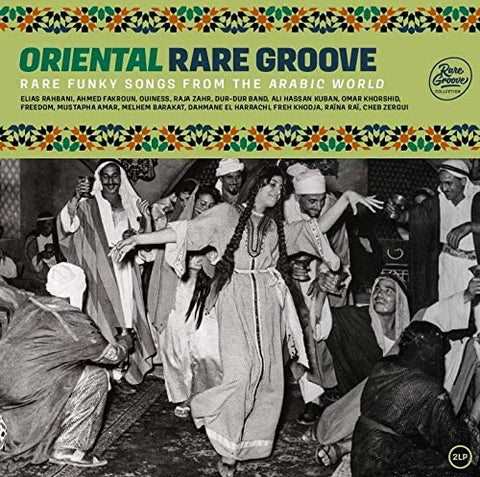 Oriental Rare Groove - Rare Funky Songs From The Arabic World