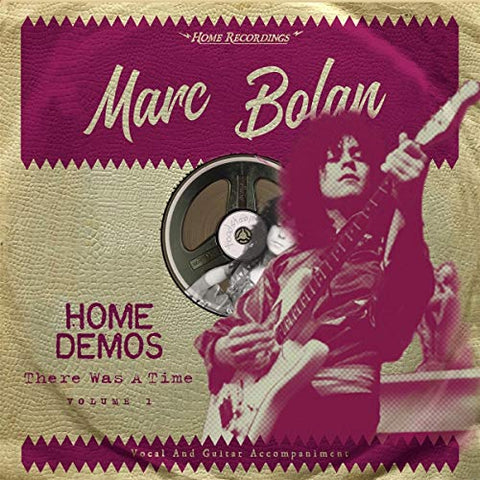 Marc Bolan There Was A Time: Home Demos Volume 1 LP