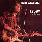 Rory Gallagher Live! In Europe LP 0602557977189 Worldwide