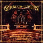 Orange Goblin Thieving From The House Of God LP