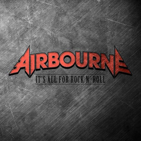 Airbourne It's All For Rock N' Roll Limited 12 602557290943