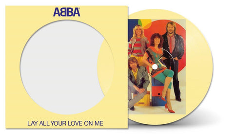 Lay All Your Love On Me (Picture Disc)
