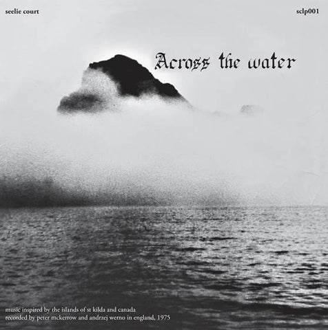 Across The Water (2020 Reissue)