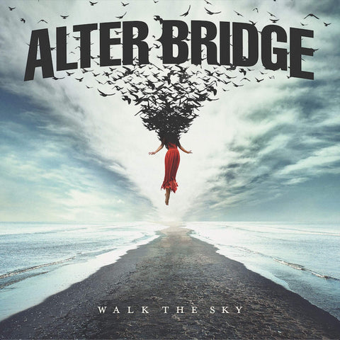 Alter Bridge Walk The Sky Sister Ray