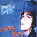 Ariel Pink's Haunted Graffiti Lover Boy Sister Ray
