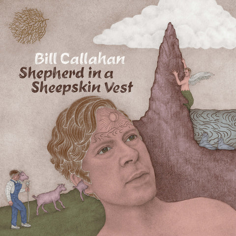 Bill Callahan Shepherd In A Sheepskin Vest Sister Ray