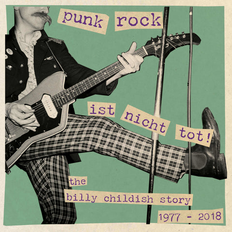 Billy Childish Punk Rock Ist Nicht Tot Sister Ray